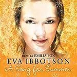 A Song for Summer   Eva Ibbotson