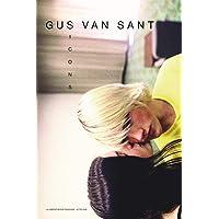 Gus Van Sant: Icons (BEAUX LIVRES)