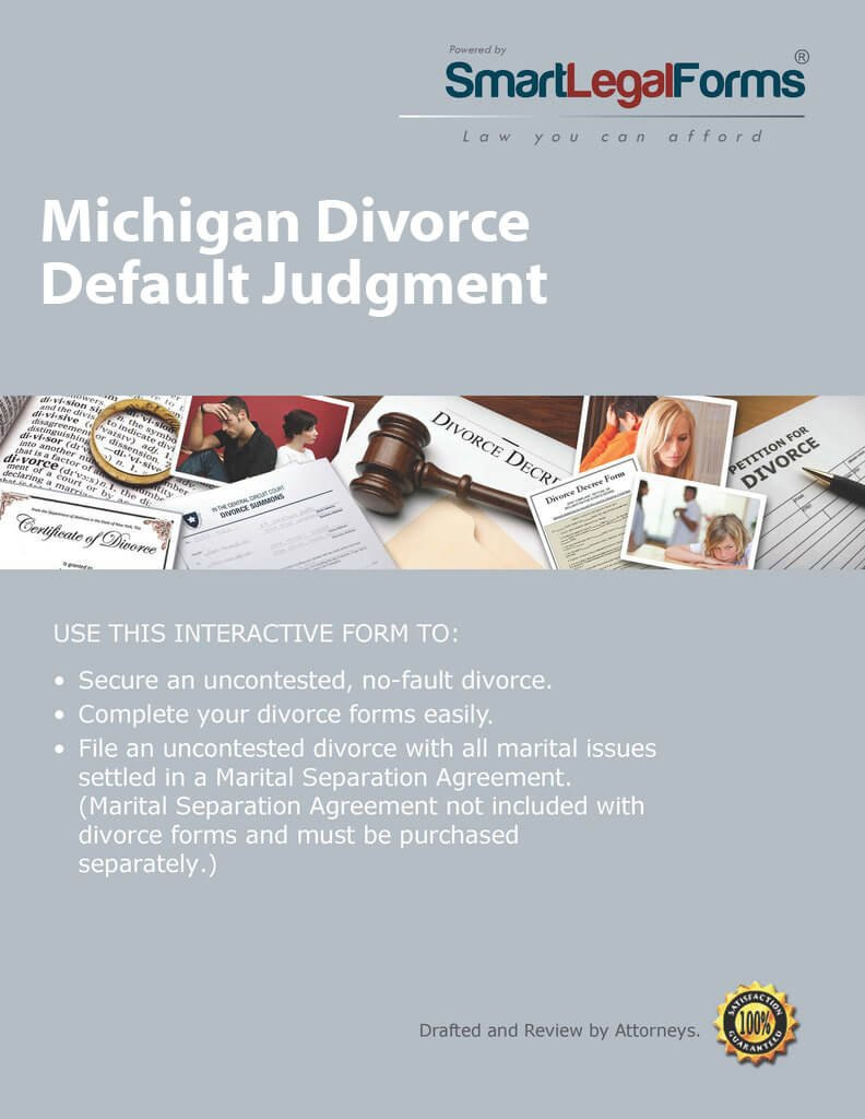 Michigan Divorce Default Judgment [Instant Access] by SmartLegalForms, Inc.