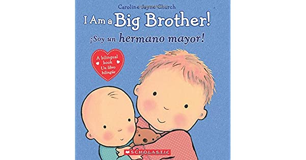 Amazon.com: I Am a Big Brother! / íSoy un hermano mayor ...