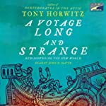 A Voyage Long and Strange: Rediscovering the New World | Tony Horwitz