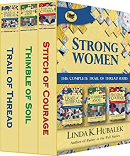 Strong Women: The Complete Trail of Thread Series by [Hubalek, Linda K.]