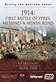 1914: First Battle of Ypres - Messines and Menin Road