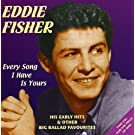 Every Song I Have Is Yours - His Early Hits & Other Big Ballad Favourites [ORIGINAL RECORDINGS REMASTERED] 2CD SET