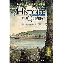 Histoire populaire du Québec, tome 1: Des origines à 1791 (French Edition)