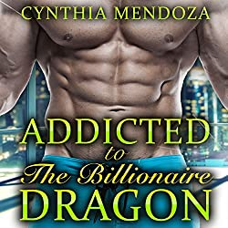 Menage: Addicted to the Billionaire Dragon
