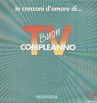 Artists Various   (VINYL LP) Le Canzoni D'Amore Di Buon Compleanno