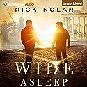 Wide Asleep: Tales from Ballena Beach, Book 3 Audiobook by Nick Nolan Narrated by Luke Daniels