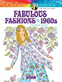 Creative Haven Fabulous Fashions of the 1960s