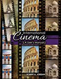 International Cinema: A Users Manual