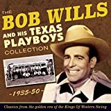 The Bob Wills Collection 1935-50