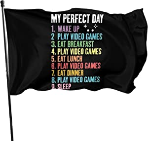 My Perfect Day Play Video Games Funny Cool The Flag 3x5 Feet Home Decoration, Garden Decoration, Outdoor Decoration