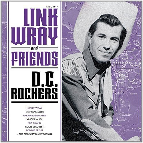 - Link Wray And Friends - DC Rockers