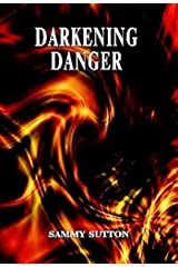 Darkening Danger Kindle Edition