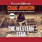 The Western Star Audiobook by Craig Johnson Narrated by George Guidall