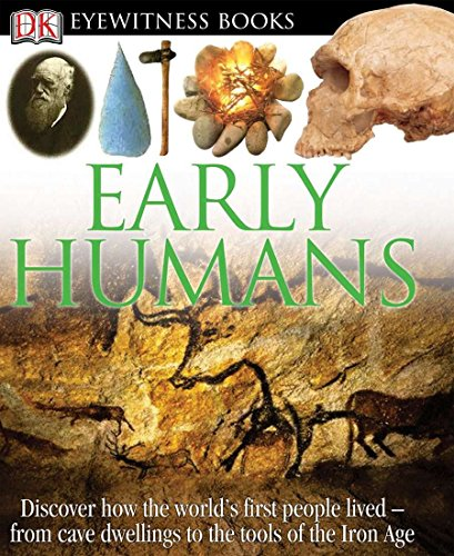 Aloha Bear (DK Eyewitness Books: Early Humans: Discover How the World's First People Lived from Cave Dwellings to the Tools of)