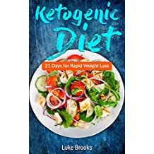 Ketogenic Diet: 21 Days for Rapid Weight Loss