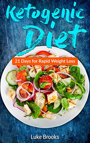 Pdf Arts Ketogenic Diet: 21 Days for Rapid Weight Loss