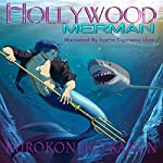 Hollywood Merman | KuroKoneko Kamen
