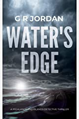 Water's Edge: A Highlands and Islands Detective Thriller (Highlands & Islands Dective Thriller) Paperback