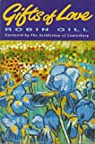 Gifts of Love, Robin Gill, 0006275729