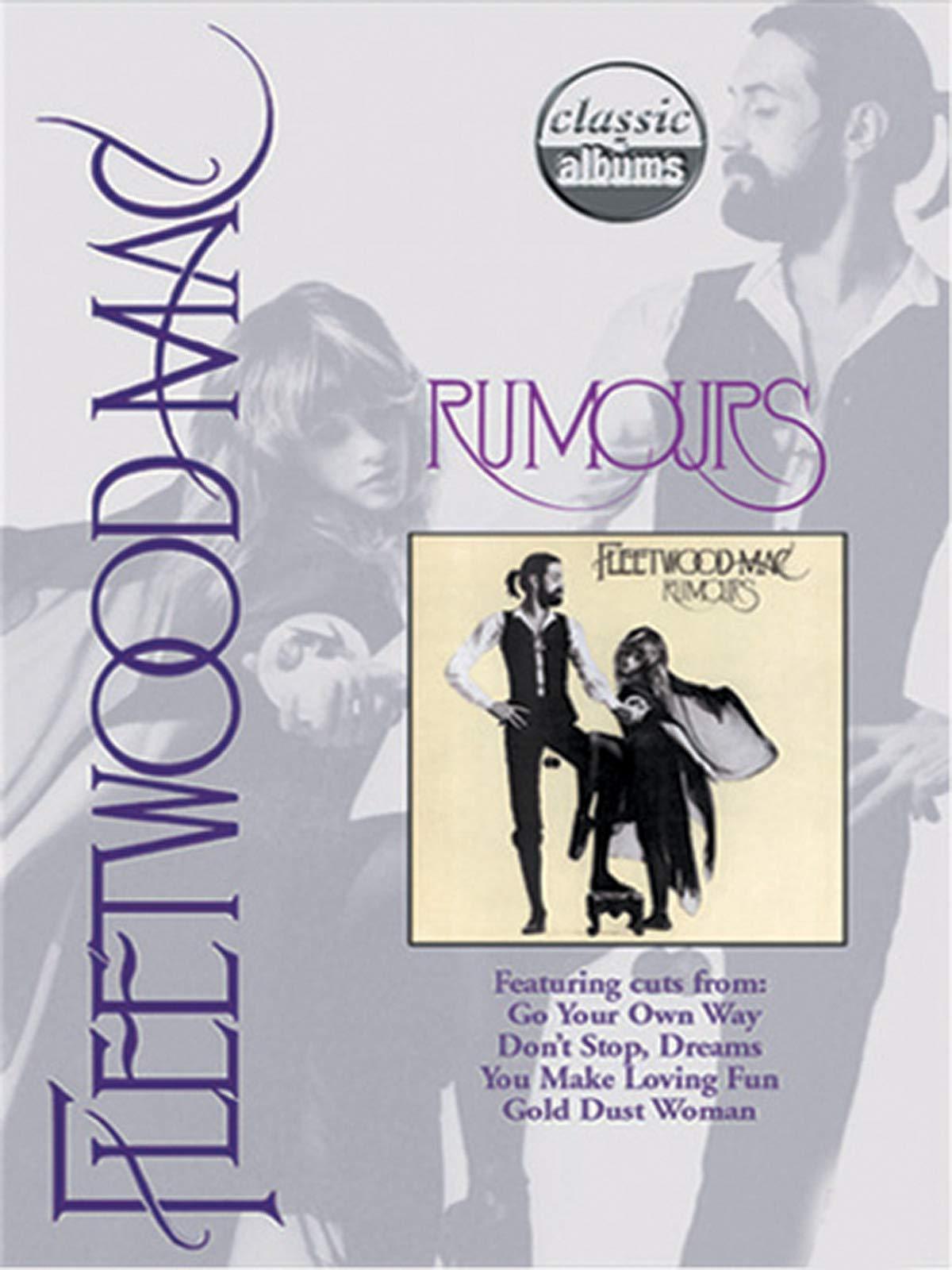 Fleetwood Mac - Rumours (Classic Album) on Amazon Prime Video UK
