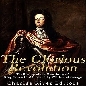 The Glorious Revolution Audiobook