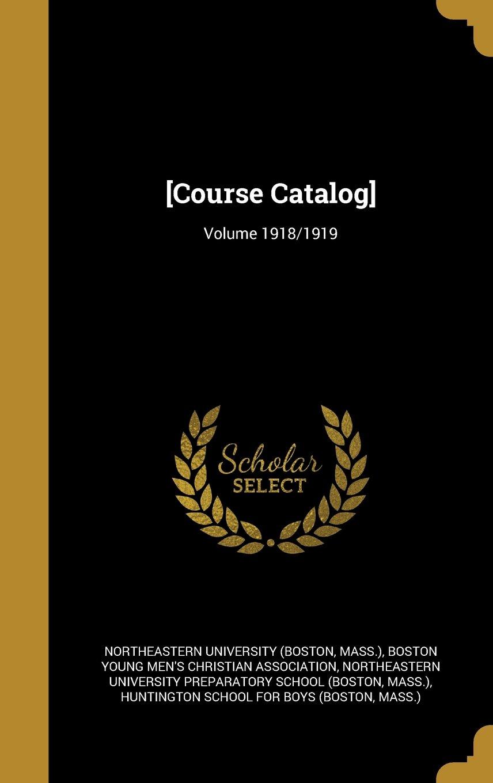 Download [Course Catalog]; Volume 1918/1919 ebook
