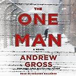 The One Man: A Novel   Andrew Gross