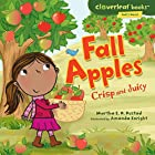 Fall Apples: Crisp and Juicy Audiobook by Martha E. H. Rustad Narrated by  Intuitive