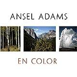 Ansel Adams en color: Ansel Adams in Color (Photoclub)