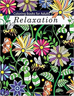 relaxing and calming real flower bouquets coloring books for grownups coloring books for adults volume 7