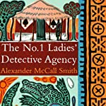 The No. 1 Ladies' Detective Agency   Alexander McCall Smith