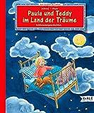 img - for Paula und Teddy im Land der Tr ume. Schlummergeschichten. ( Ab 3 J.). book / textbook / text book