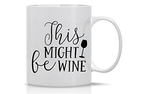 Be Lover Wine Women Coffee By Mothers Aw Mug Day Mugs Fashions This Funny 11oz Might For Perfect Kc3lFT1J