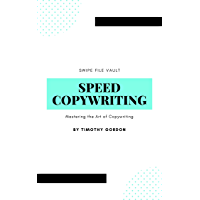 Speed Copywriting: How To Master The Art Of Copywriting (English Edition)