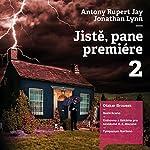 Jiste (Pane premiére 2) | Antony Jay,Jonathan Lynn