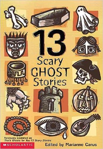 13 Scary Ghost Stories (Turtleback School & Library Binding