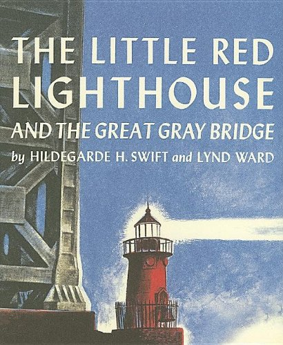 (The Little Red Lighthouse and the Great Gray Bridge (with Audio)