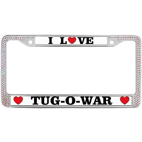 Amazon com: GND Metal License Plate Frame,I Love TUG-O-WAR