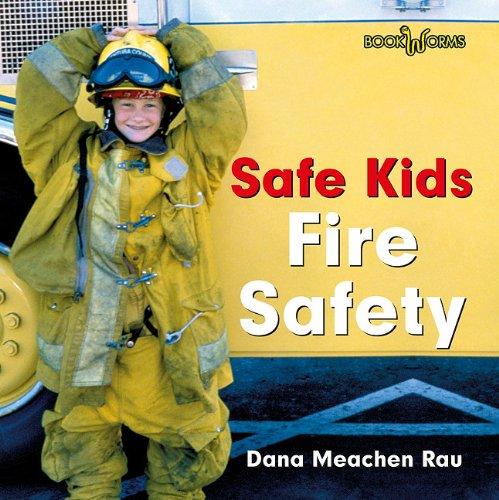Download Fire Safety (Bookworms: Safe Kids) pdf epub