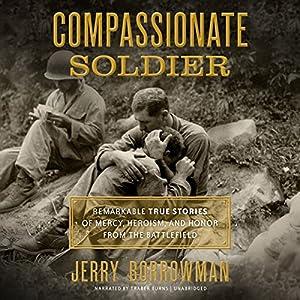 Compassionate Soldier Audiobook