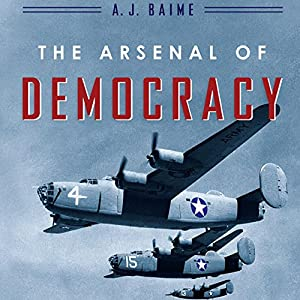 The Arsenal of Democracy Hörbuch