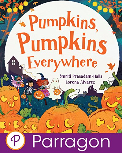 Pumpkins, Pumpkins Everywhere (Parragon Read-Along)