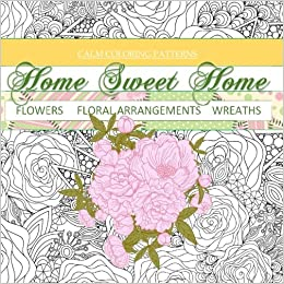 Amazon Flowers Floral Arrangements Wreaths Calm Coloring Books To Relieve Stress Adult In All D