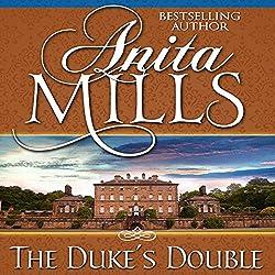 The Duke's Double