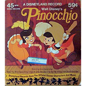 """Walt Disney's PINOCCHIO, a Disneyland Record,When ylou wish upon a star"""", """"Give a little whistle"""", """"I've got no strings"""", & Hi-Diddle-Dee-Dee"""