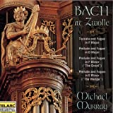 Bach At Zwolle (Die Orgel der St. Michael Kirche in Zwolle)