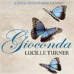 Gioconda | Lucille Turner