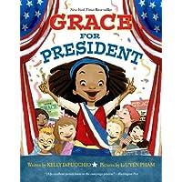 Grace for President (Grace Series, 1)